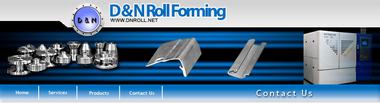 D & N Roll Forming - Contact Us